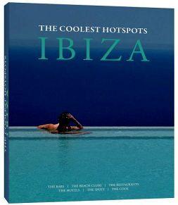 IBIZA -THE COOLEST HOTSPOTS-              (EMPASTADO)