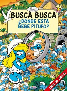 BUSCA BUSCA DONDE ESTA BEBE PITUFO?                 (LIBRO JUEGO)