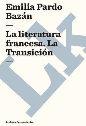 LA LITERATURA FRANCESA. LA TRANSICIÓN