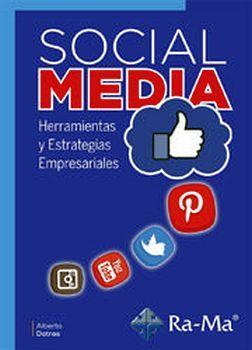 SOCIAL MEDIA -HERRAMIENTAS Y ESTRATEGIAS EMPRESARIALES-