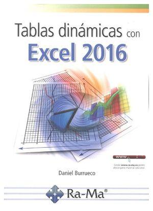 TABLAS DINAMICAS CON EXCEL 2016