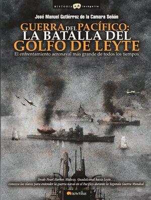 GUERRA DEL PACÍFICO: LA BATALLA DEL GOLFO DE LEYTE