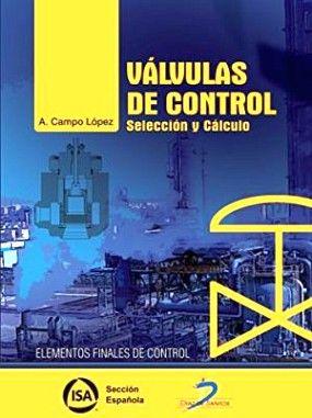 VALVULAS DE CONTROL (SELECCION Y CALCULO)