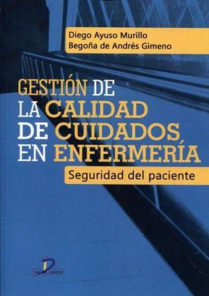GESTION DE LA CALIDAD DE CUIDADOS EN ENFERMERIA -SEGURIDAD DEL PA