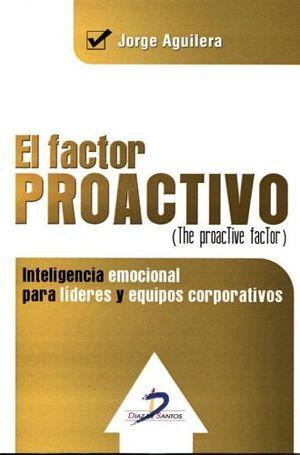 FACTOR PROACTIVO, EL