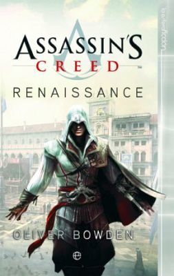ASSASSIN'S CREED -RENAISSANCE- 10ED.                (FICCION 117)