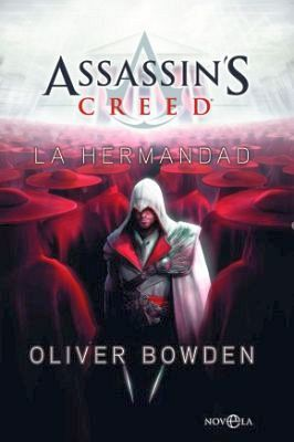 ASSASSIN'S CREED -LA HERMANDAD- 6ED.                 (NOVELA 136)