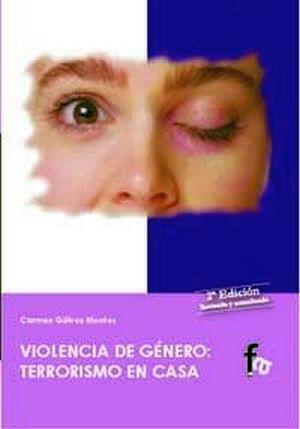 VIOLENCIA DE GENERO: TERRORISMO EN CASA