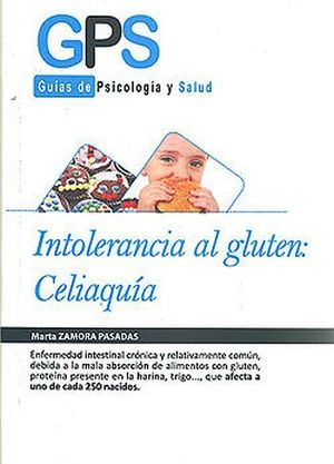 INTOLERANCIA AL GLUTEN: CELIAQUIA -GPS/GUIAS DE PSICOLOGIA Y SAL-