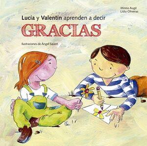 LUCIA Y VALENTIN APRENDEN A DECIR GRACIAS (EMPASTADO)