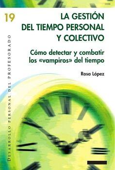 LA GESTIÓN DEL TIEMPO PERSONAL Y COLECTIVO