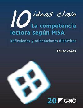 10 IDEAS CLAVE. LA COMPETENCIA LECTORA SEGÚN PISA
