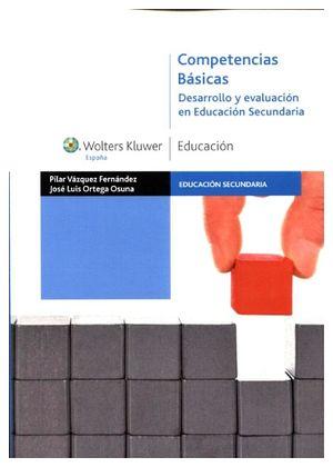 COMPETENCIAS BASICAS -DESARROLLO Y EVALUACION EN EDUC.SECUNDARIA-