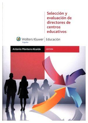 SELECCION Y EVALUACION DE DIRECTORES DE CENTROS EDUCATIVOS