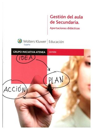GESTION DEL AULA DE SECUNDARIAS -APORTACIONES DIDACTICAS-