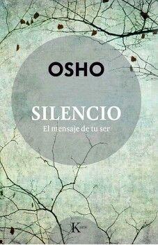 SILENCIO -EL MENSAJE DE TU SER-