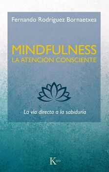 MINDFULNESS -LA ATENCION CONSCIENTE-