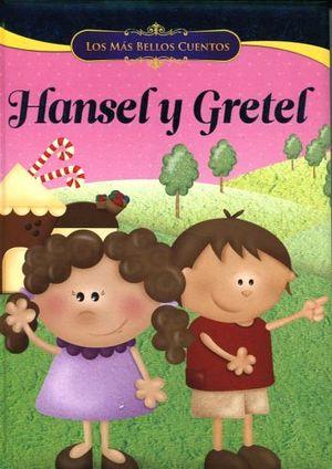 MAS BELLOS CUENTOS, LOS -HANSEL Y GRETEL-