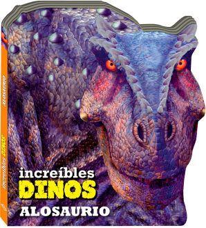 INCREIBLES DINOS -ALOSAURIO-