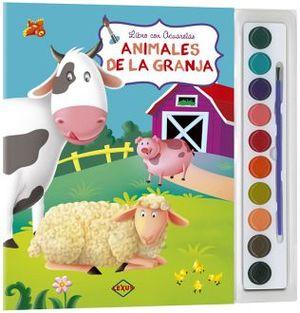 ANIMALES DE LA GRANJA -LIBRO CON ACUARELAS- (C/ACUARELAS Y PINC.)