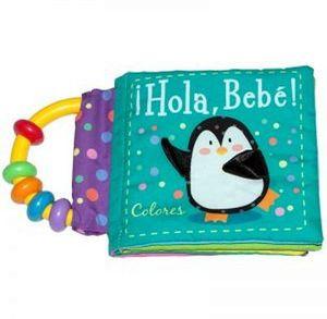 HOLA BEBE! -COLORES-                      (LIBRO C/SONAJA)