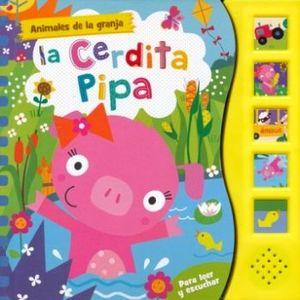 ANIMALES DE LA GRANJA -LA CERDITA PIPA-   (PARA LEER Y ESCUCHAR)