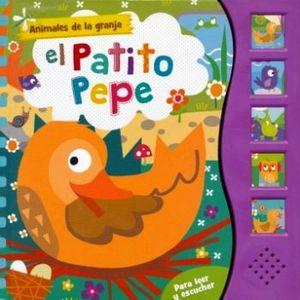 ANIMALES DE LA GRANJA -EL PATITO PEPE-   (PARA LEER Y ESCUCHAR)
