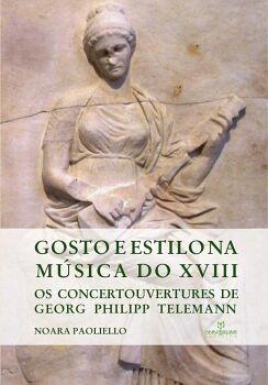 GOSTO E ESTILO NA MÚSICA DO XVIII