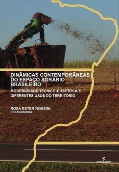 DINâMICAS CONTEMPORâNEAS DO ESPAçO AGRÁRIO BRASILEIRO