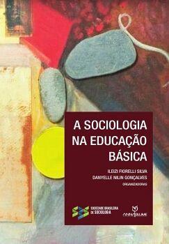 SOCIOLOGIA NA EDUCAçãO BÁSICA