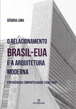 O RELACIONAMENTO BRASIL-EUA E A ARQUITETURA MODERNA