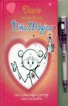 DIARIO SECRETO DE UNA NIÑA MAGICA   (C/UNA PLUMA MAGICA)