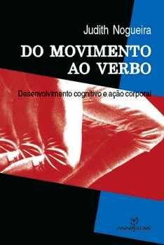 DO MOVIMENTO AO VERBO