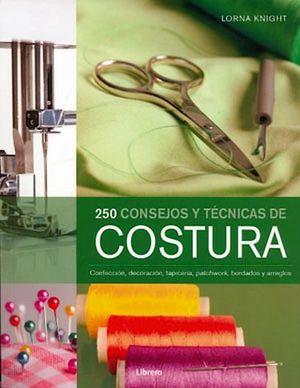 250 CONSEJOS Y TECNICAS DE COSTURA                              .