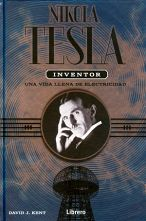 NIKOLA TESLA -INVENTOR- UNA VIDA LLENA DE ELECTRICIDAD (EMP.)
