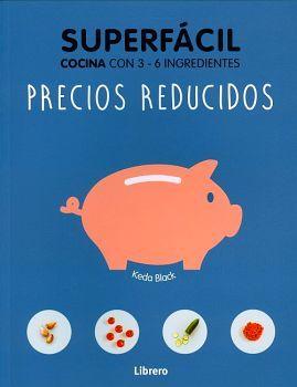 SUPERFACIL -PRECIOS REDUCIDOS-      (COCINA CON 3-6 INGREDIENTES)