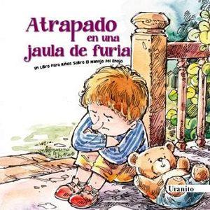 ATRAPADO EN UNA JAULA DE FURIA