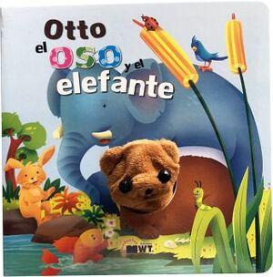OTTO EL OSO Y EL ELEFANTE                 (C/MARIONETA)