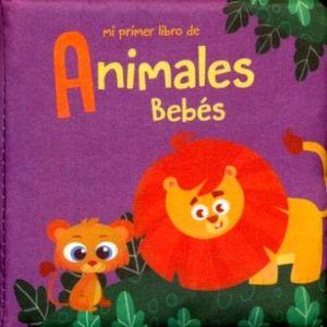 MI PRIMER LIBRO DE ANIMALES BEBES         (LIBRO ALMOHADA)