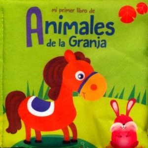 MI PRIMER LIBRO DE ANIMALES DE LA GRANJA- (LIBRO ALMOHADA)