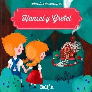 HANSEL Y GRETEL                      (COL. CUENTOS DE SIEMPRE)
