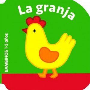 GRANJA, LA -BAMBINOS 1-3 AÑOS-            (CARTONE)