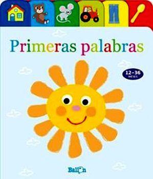PRIMERAS PALABRAS                   (PATITOS/CARTONE/12-36 MESES)
