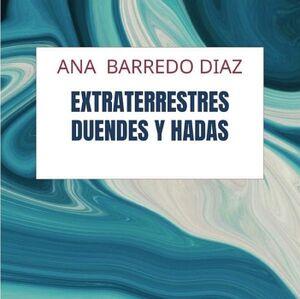 DUENDES HADAS Y EXTRATERRESTRES