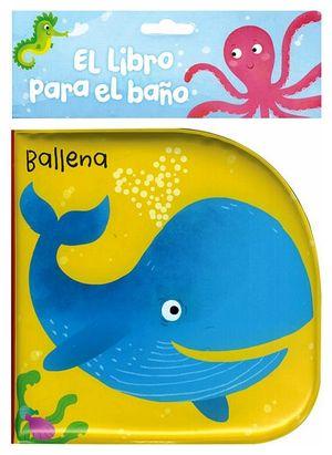 LIBRO PARA EL BAÑO, EL -BALLENA-