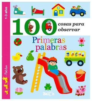 100 COSAS PARA OBSERVAR -PRIMERAS PALABRAS- (PATITOS/1-3 AÑOS)