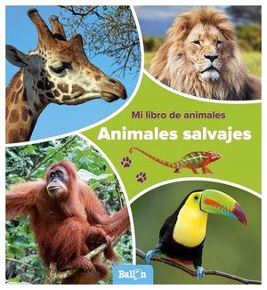 MI LIBRO DE ANIMALES -ANIMALES SALVAJES-