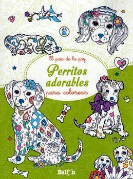 PERRITOS ADORABLES                   (COL. EL PAIS DE LA PAZ)
