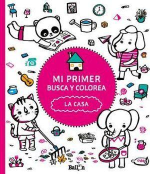 MI PRIMER BUSCA Y COLOREA -LA CASA-