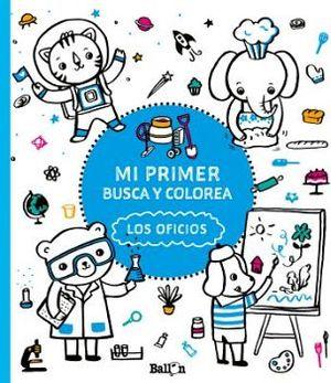 MI PRIMER BUSCA Y COLOREA -LOS OFICIOS-